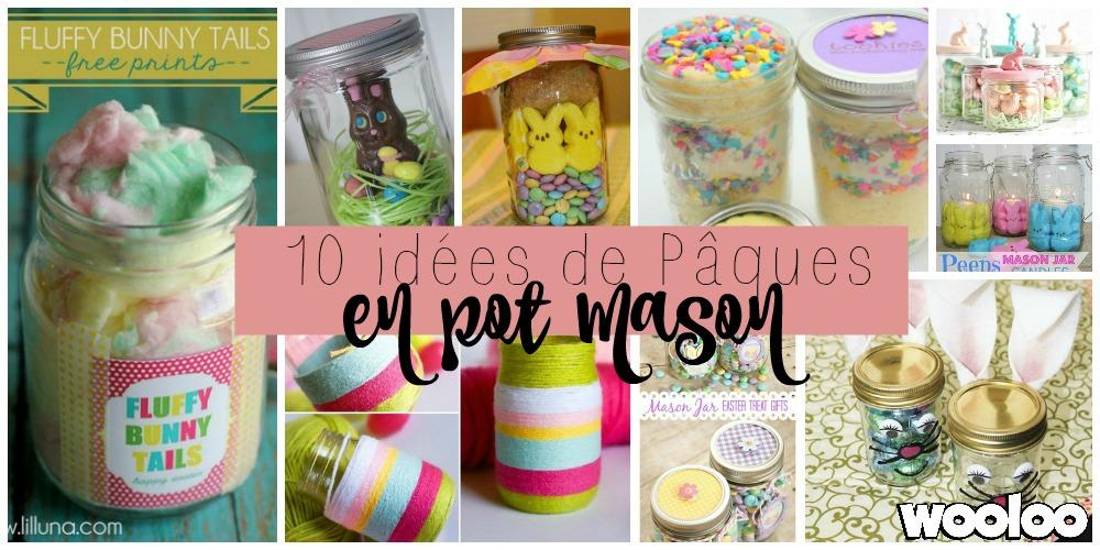 10 idées de Pâques pour vos pots Mason