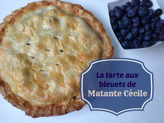 La tarte aux bleuets de Matante Cécile