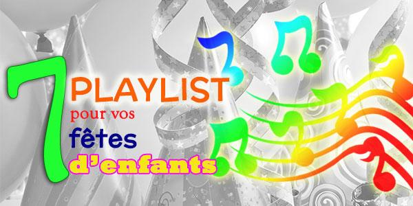 7 Playlist Pour Vos Fetes D Enfants Wooloo