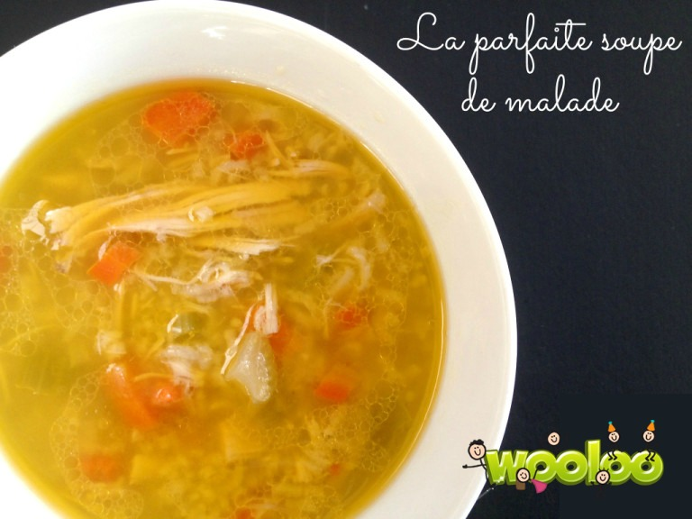 la parfaite soupe de malade wooloo