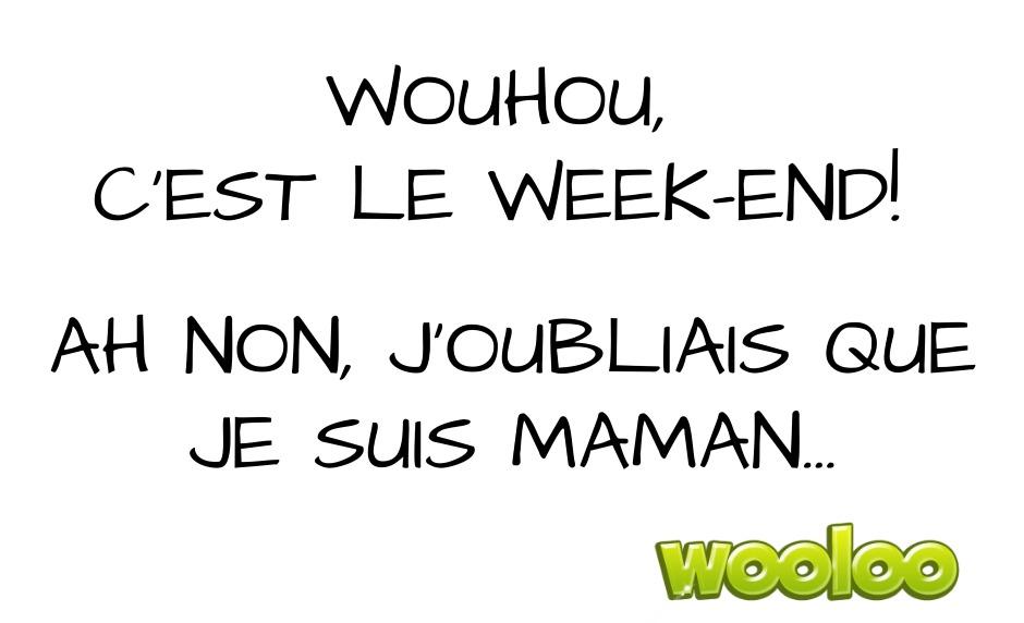 week-end wooloo