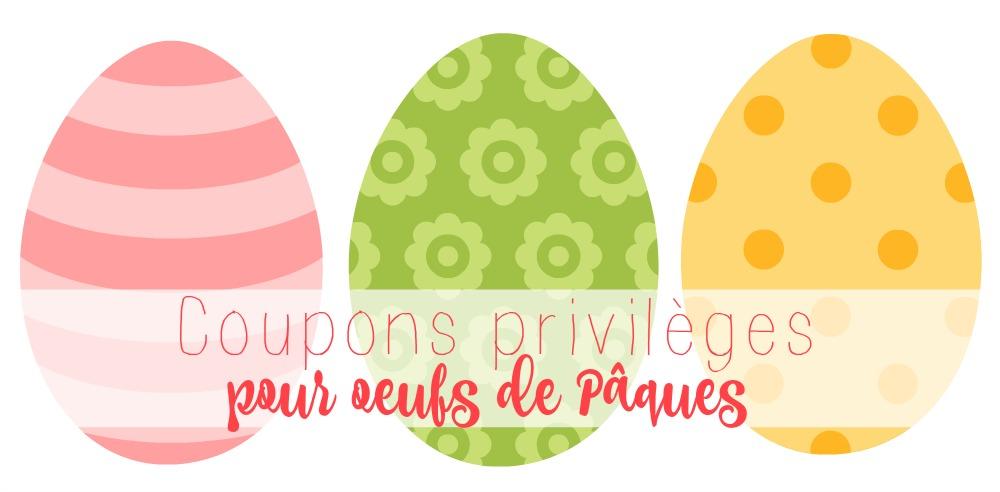 Des coupons privilèges pour oeufs de Pâques