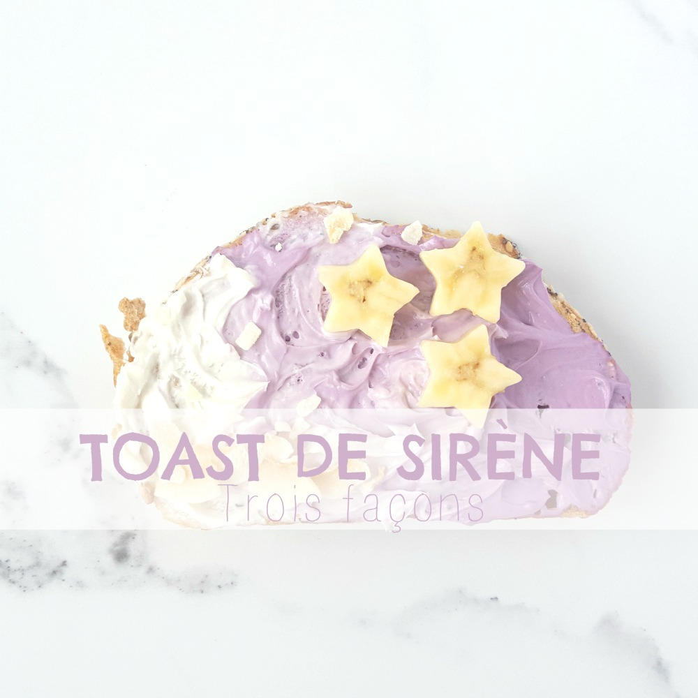 Magnifiques Toasts de Sirène (avec du colorant naturel!)