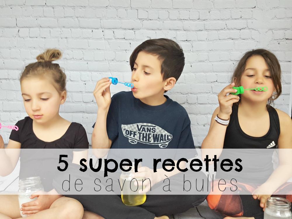 5 Super Recettes De Savon à Bulles Diy Wooloo