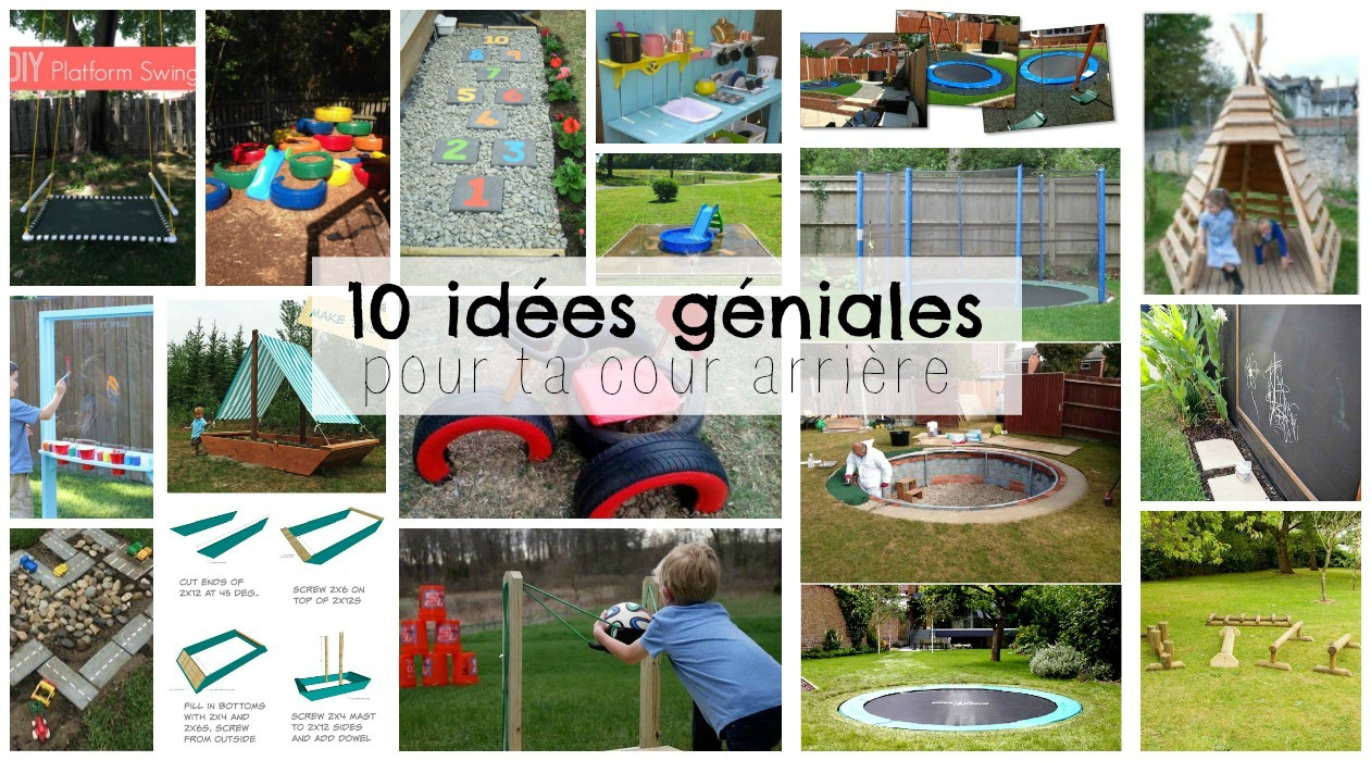 Maison Pour Enfant Exterieur 18 idées géniales pour créer un terrain de jeux dans ta cour