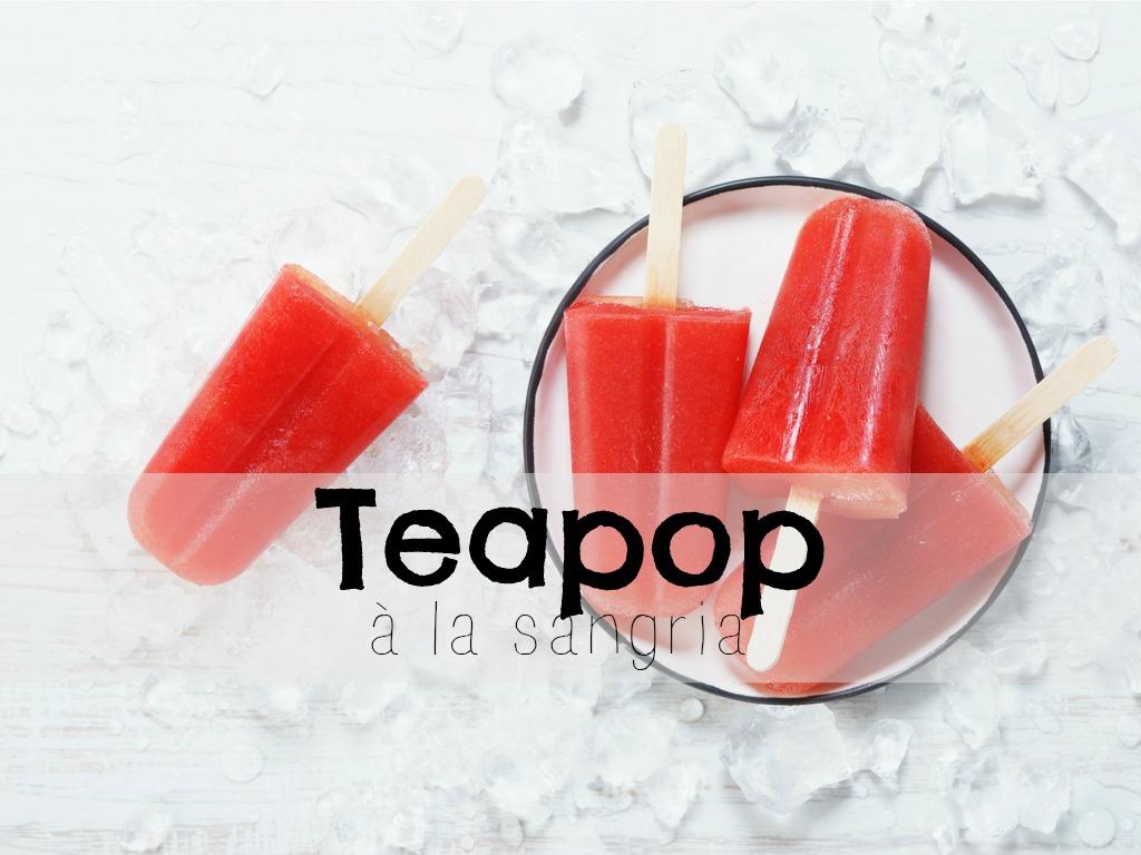 Teapop à la Sangria (sans alcool)