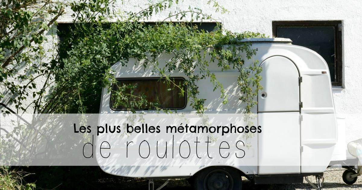 Les plus belles métamorphoses de roulottes de camping