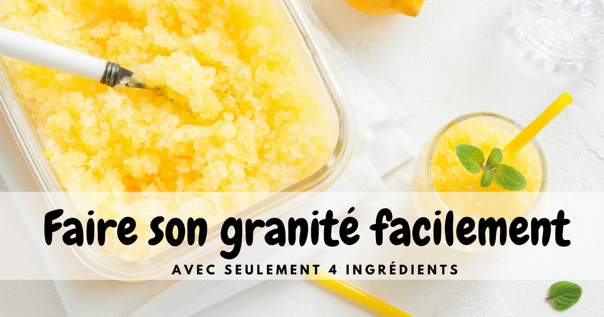 Comment faire un granité aux fruits FACILEMENT