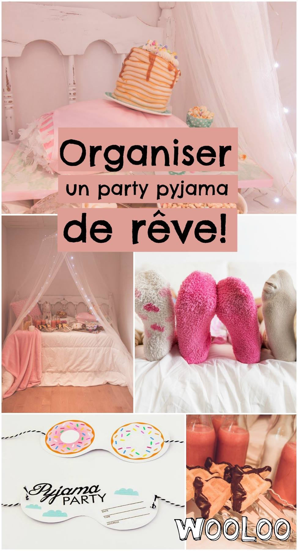 Comment organiser un party pyjama de rêve