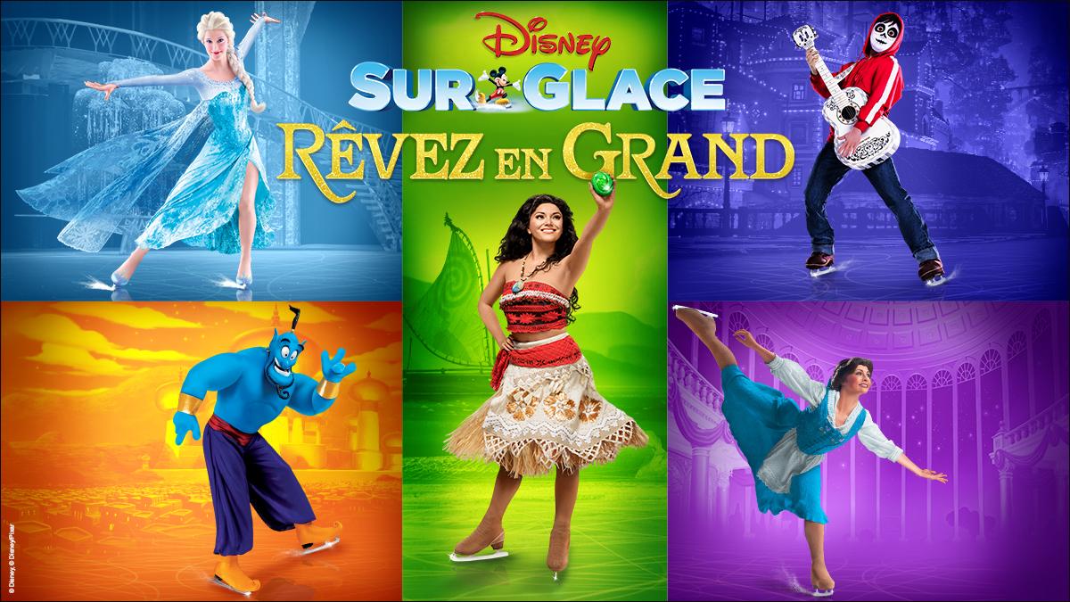 CONCOURS: Disney Sur Glace présente RÊVEZ EN GRAND